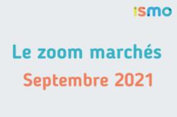 le_zoom_marchés_septembre_2021